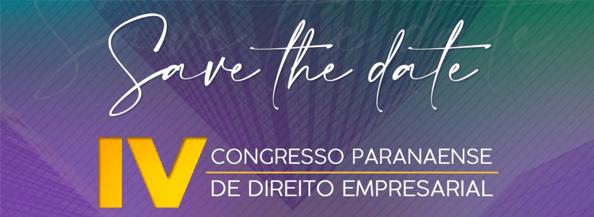 [EVENTO] IV Congresso Paranaense de Direito Empresarial